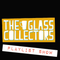 Glass Collectors Playlist Show: November 2015