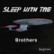 702 - Brothers - Sleepy Star Trek TNG S4 E3