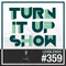 TURN IT UP radio show #359 - guest : LEXBLENDS