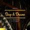 Deep & Dreams. (La Tequería. 17- 3- 2018)