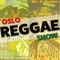 Oslo Reggae Show 12th Jan - Brand New Releases & Studio One Spotlight