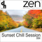 Sunset Chill Session 084 (Zen Fm Belgium)