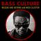 Bass Culture - October 30, 2017