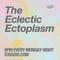 The Eclectic Ectoplasm - Monday 20th May 2013