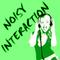 Noisy Interaction