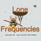 Lone Frequencies [cats sound like sheep]