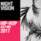 Night Vision 2017 Hip Hop Mix JULY