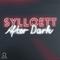 Sylloett After Dark Ep. 1 7-23-21