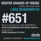 Deeper Shades Of House #651 w/ exclusive guest mix by DASCO