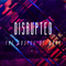 June 23rd 2019, Disrupted: Disciples Who Hold Fast
