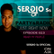 PARTY & RADIO Just Right Now SERƏIO Ss Episode 023
