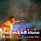 The Funk Off Show - 10 Apr. 2014