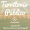 EPISODIO #9 - SUEÑOS Y VISIONES EN LA PATAGONIA