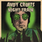ANDY CROFTS NIGHT TRAIN 14/10/21