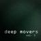 Deep Movers Volume 3: 1992-97 Rare Underground House & Garage Vinyl Mix