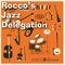 Rocco's Jazz Delegation