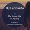 DJ Leonardo in the House Mix 08.03.2019
