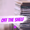 Off The Shelf — Stack 8