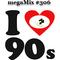 megaMix #306 I Love 90's