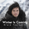 Winter is Coming. Brace Yourself!