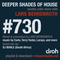Deeper Shades Of House #730 w/ exclusive guest mix by DJ BUHLE