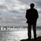 Ex Hebridius: EXHEB001
