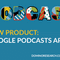 Google Podcasts App & Rhapsocord Ad Insertions Tech (Ep 76)