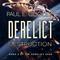 Derelict: Destruction--Episode 11