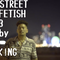 BLACK STREET KINGS FETISH vol.103