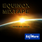 ED MORE - EQUINOX MIXTAPE SPRING 2019