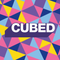 Cubed - Tuesday 9th October 2018