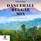 Dancehall Reggae Live Radio Mix - Blue Mountain Session