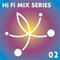 Hi Fi Mix Series 02