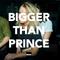 BIGGER THAN PRINCE EP 12