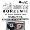 Roots Korzenie - DJ Kunta Kinte/Maken (Mad Professor), Radio Frem Zgorzelec (1993)
