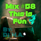 Mix #58 By: Dj M.A.