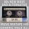 80s New Wave / Alternative Songs Mixtape Volume 49