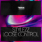 Stylezz - Loose Control (Extended Mix)