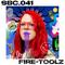 041: Fire-Toolz
