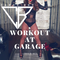 DJ CANDY BOY WORKOUT AT GARAGE