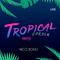 Tropical Garden Party - Live set