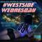 Westside Wednesday Vol. 3