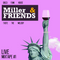 Miller - M & Friends #1