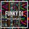 Funky DJ - Mixtape #09 (+ Tracklist )
