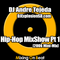 DJ Andre Tejeda - Hip-Hop MixShow Pt 1 (2006 Mini-Mix)