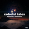 colorful tales / planetary moments