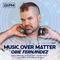 Music Over Matter 001