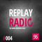 ROBSTER : ReplayRadio Episode #004