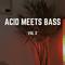 Acid Meets Bass Vol. 2