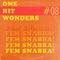 One Hit Wonders 08: Fem Snabba!